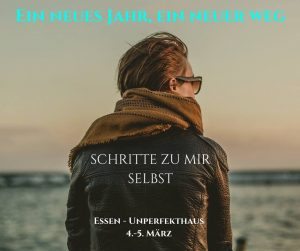 Schritte zu mir selbst @ Unperfekthaus Essen | Essen | Nordrhein-Westfalen | Deutschland